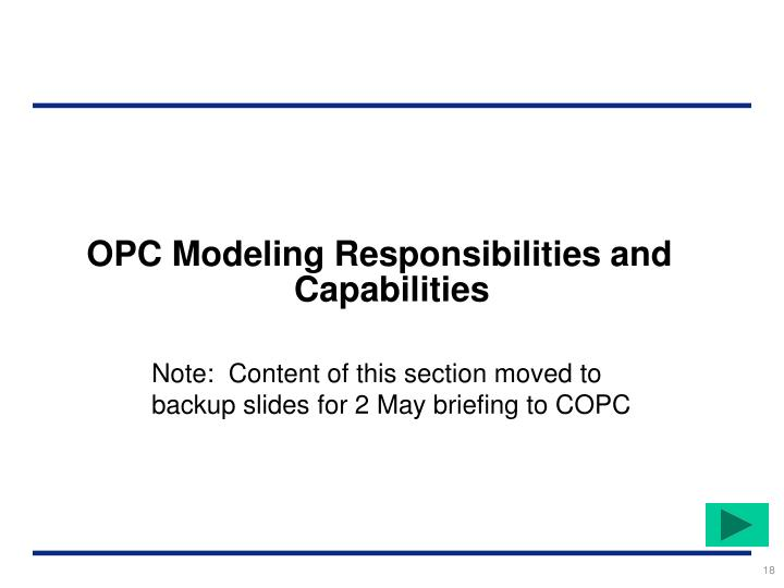 OPC Modeling Responsibilities and Capabilities