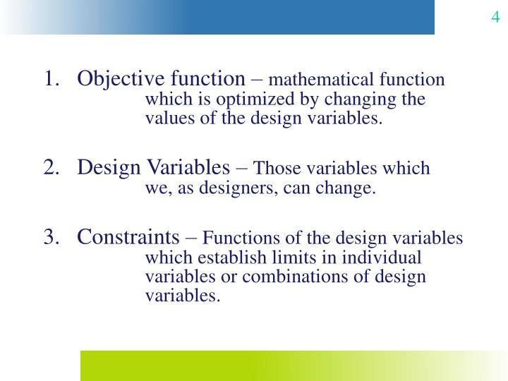 Objective function –