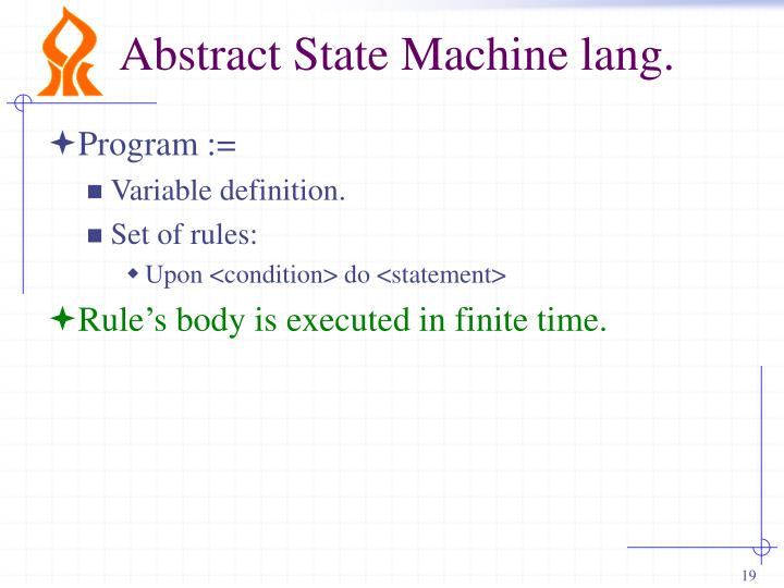 Abstract State Machine lang.
