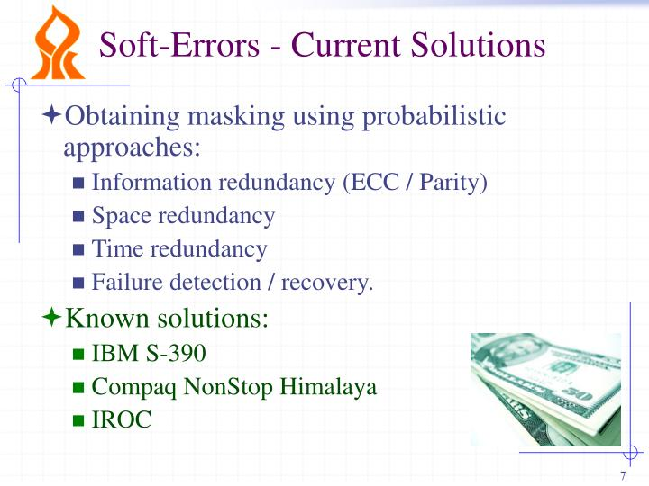 Soft-Errors - Current Solutions