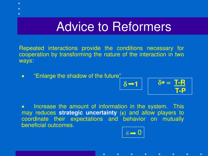 Advice to Reformers