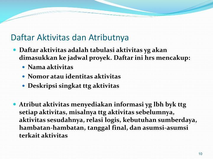 Daftar Aktivitas dan Atributnya