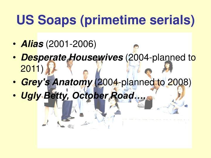 US Soaps (primetime serials)