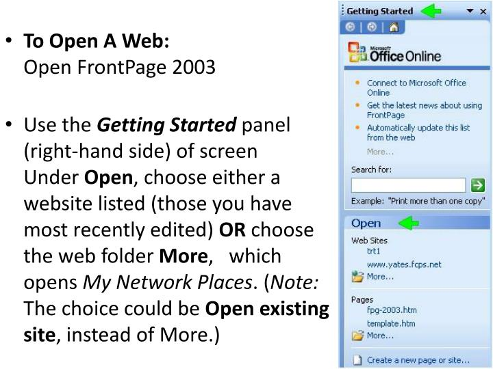 To Open A Web: