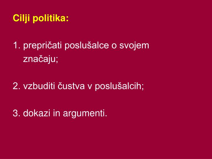 Cilji politika: