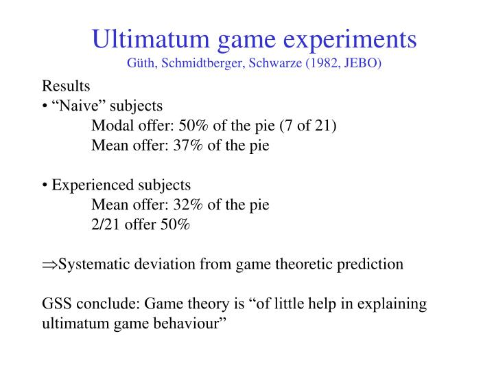 Ultimatum game experiments