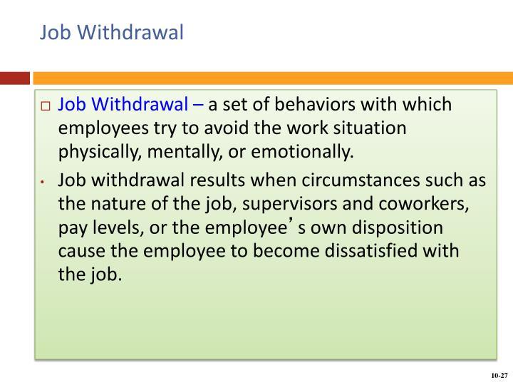 Job Withdrawal