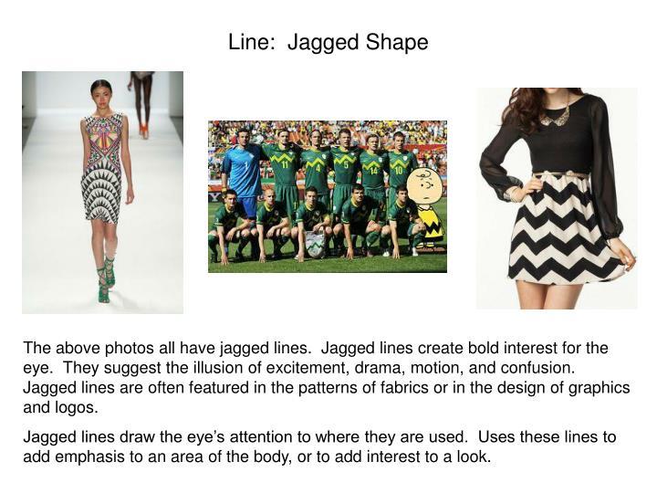 Line:  Jagged Shape