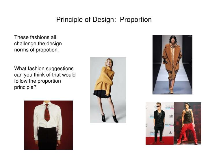 Principle of Design:  Proportion