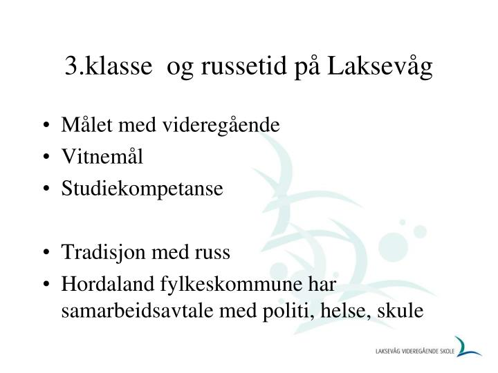 3.klasse  og russetid på Laksevåg