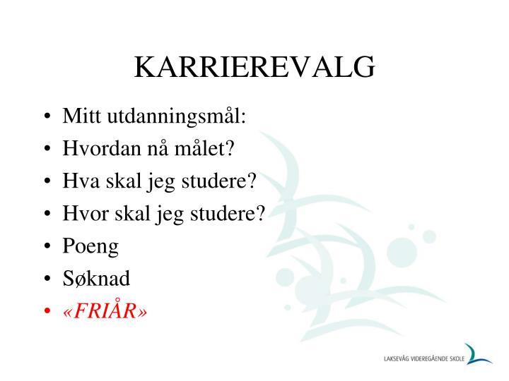 KARRIEREVALG