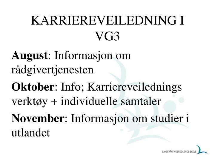 KARRIEREVEILEDNING I VG3