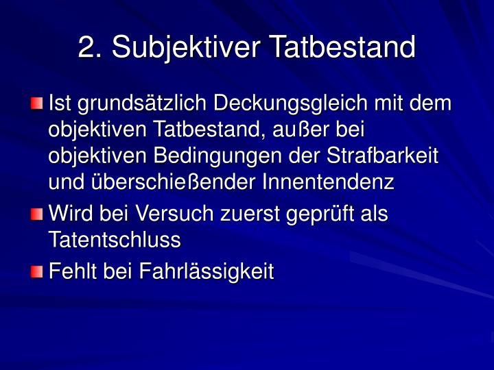 2. Subjektiver Tatbestand