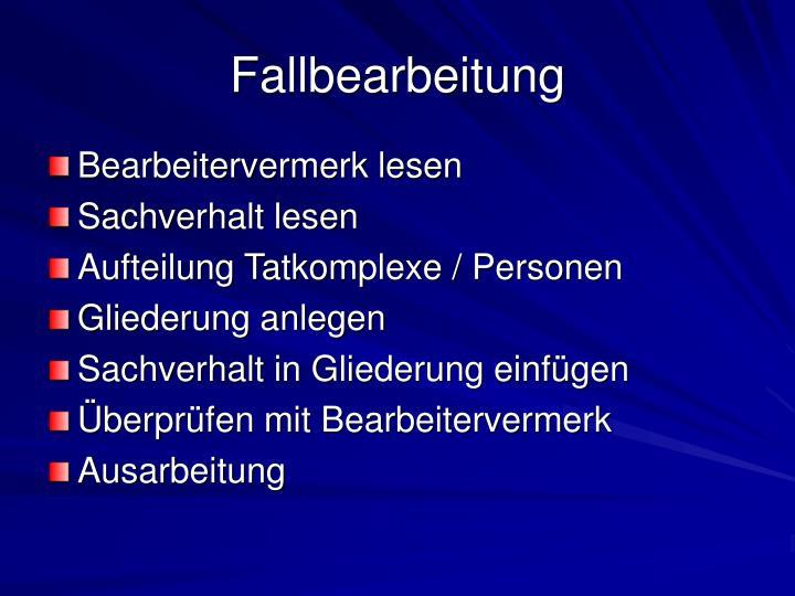 Fallbearbeitung