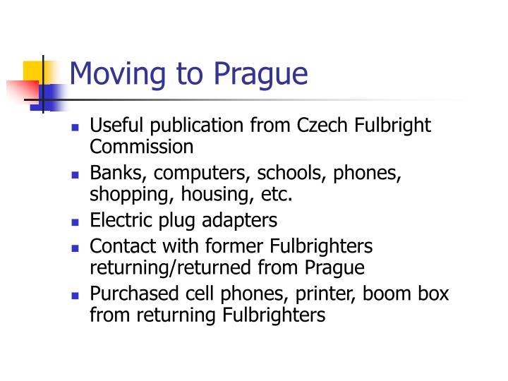 Moving to Prague