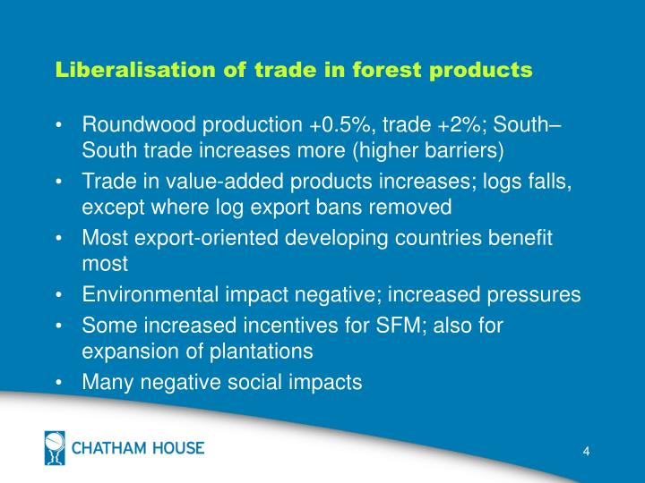 Liberalisation of trade in forest products