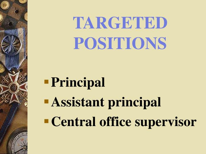 TARGETED POSITIONS
