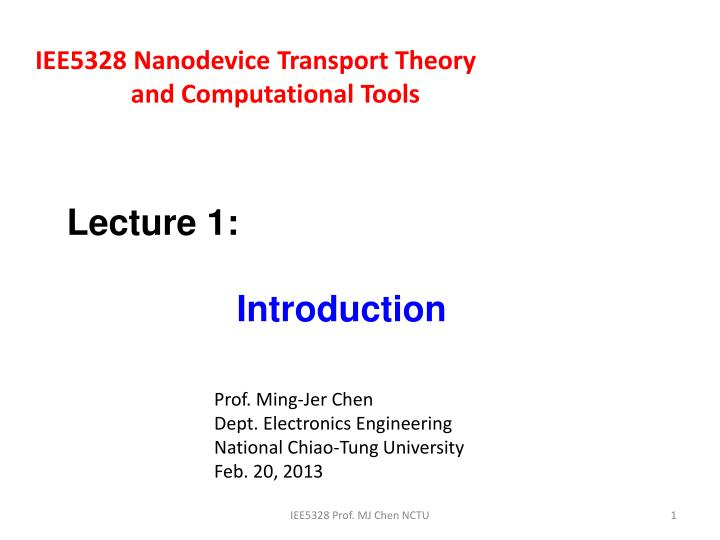 IEE5328 Nanodevice Transport Theory