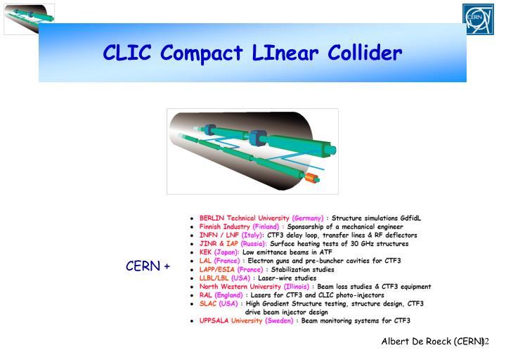 CLIC Compact LInear Collider