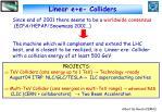 linear e e colliders
