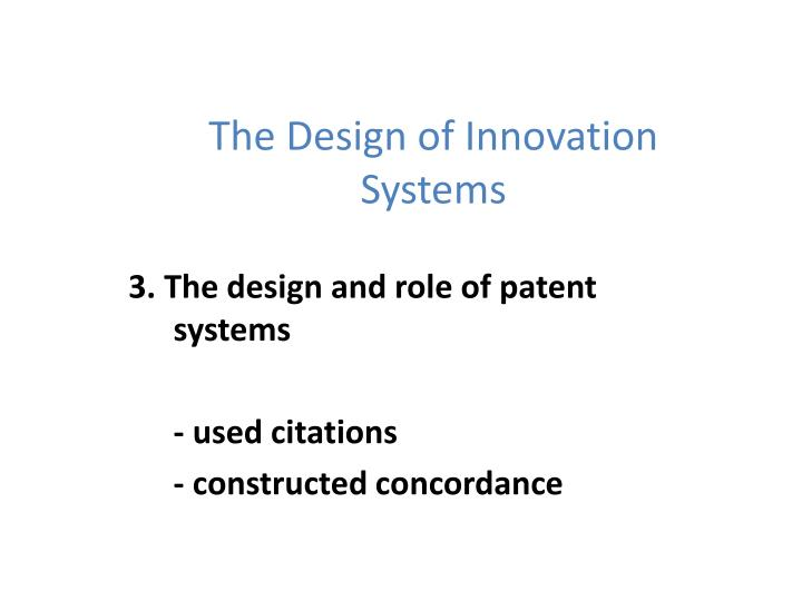 The Design of Innovation Systems