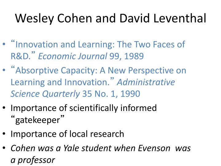 Wesley Cohen and David Leventhal