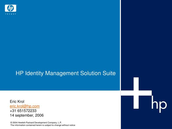 Hp identity management solution suite