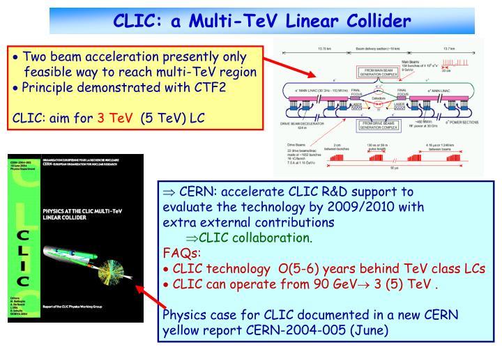 CLIC: a Multi-TeV Linear Collider