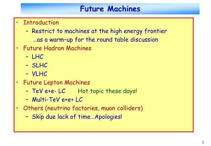 Future Machines