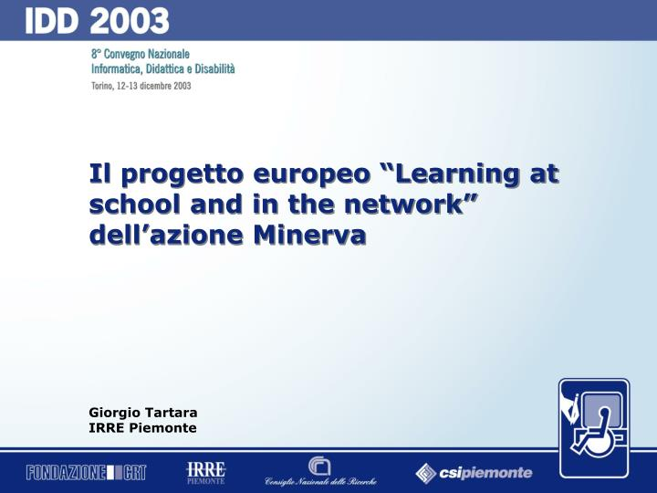 "Il progetto europeo ""Learning at school and in the network"" dell'azione Minerva"