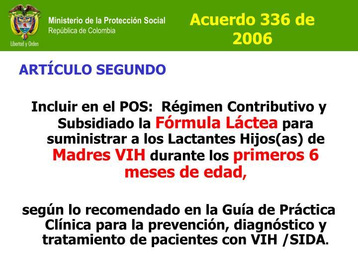 Acuerdo 336 de 2006