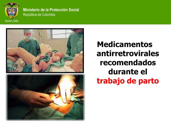 Medicamentos antirretrovirales recomendados  durante el