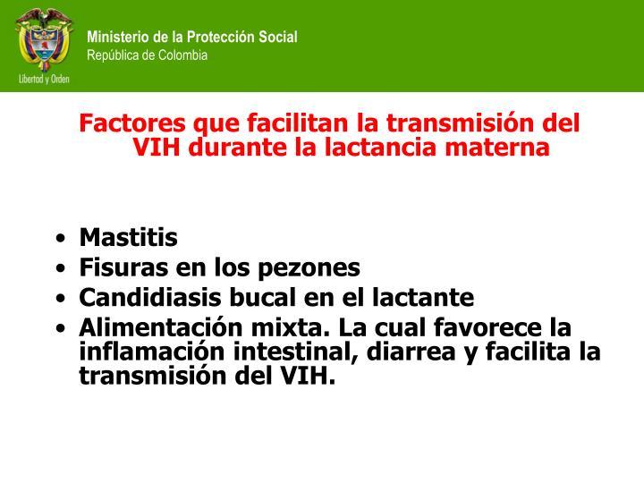 Factores que facilitan la transmisión del VIH durante la lactancia materna