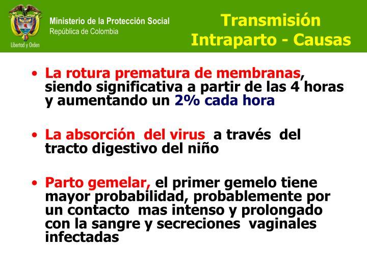 Transmisión Intraparto - Causas