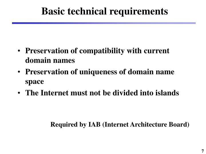Basic technical requirements