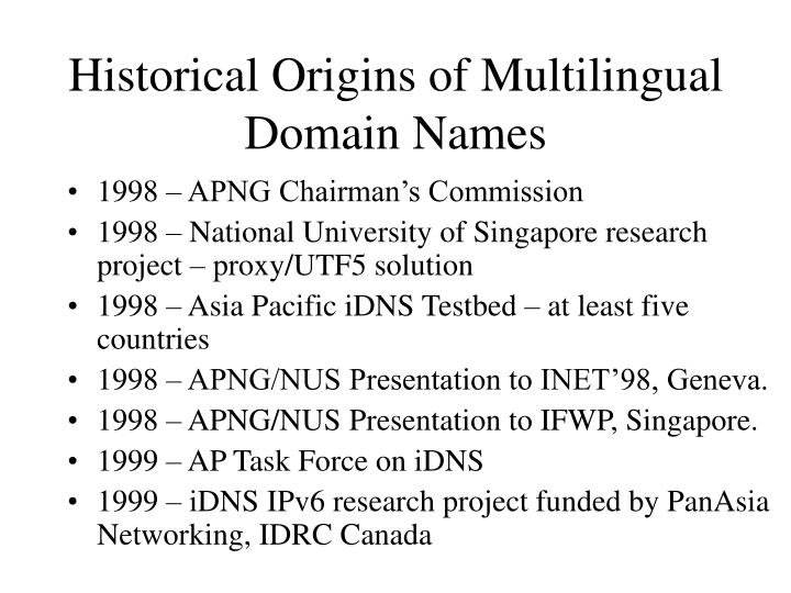 Historical origins of multilingual domain names