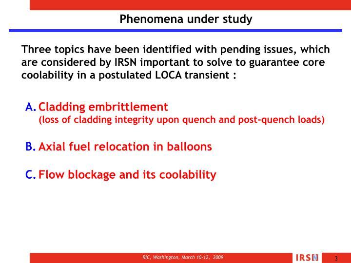 Phenomena under study