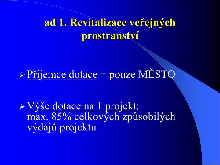 ad 1. Revitalizace veřejných prostranství
