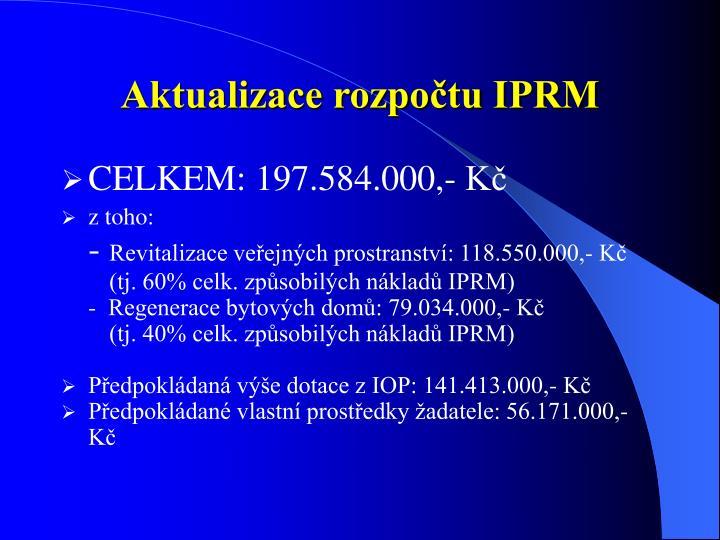Aktualizace rozpočtu IPRM