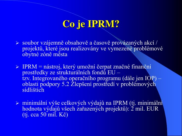 Co je IPRM?