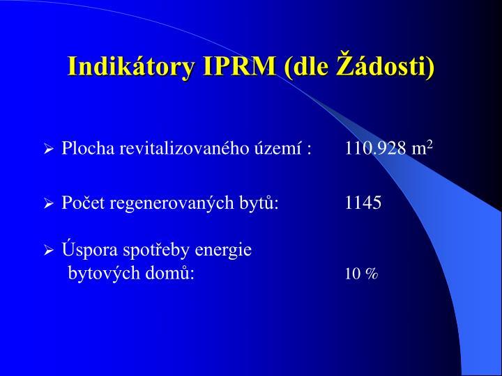 Indikátory IPRM (dle Žádosti)