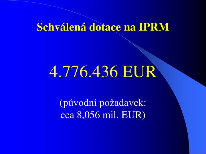 Schválená dotace na IPRM