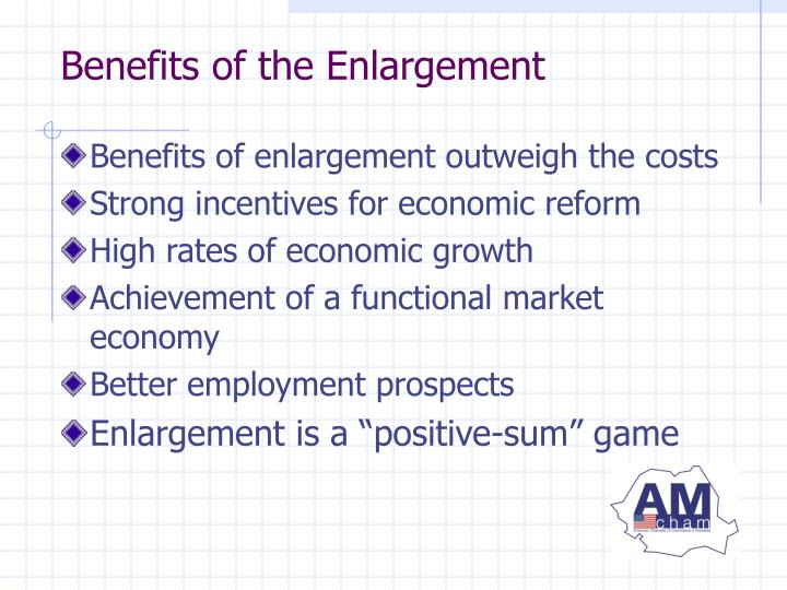 Benefits of the Enlargement