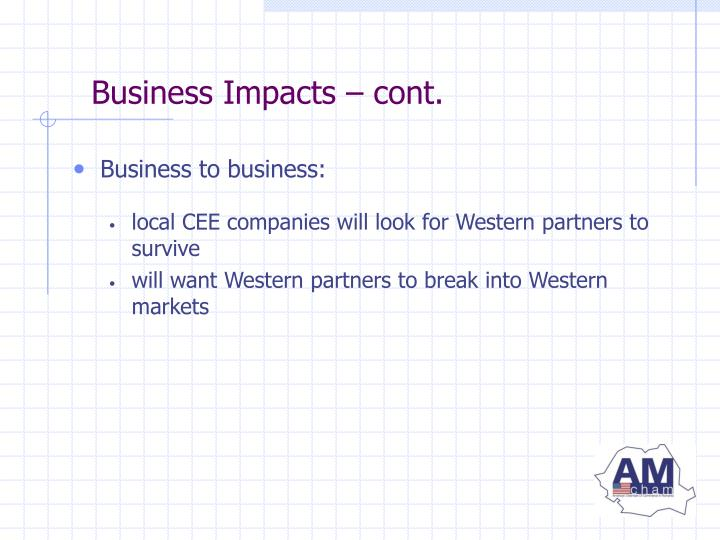 Business Impacts – cont.