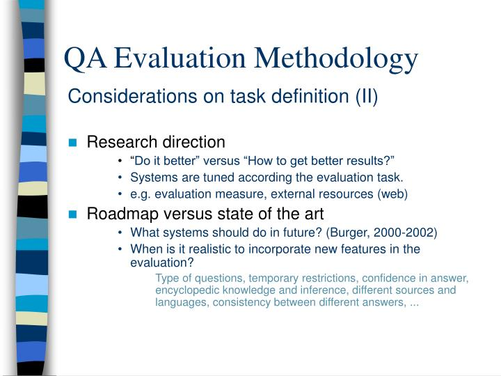QA Evaluation Methodology