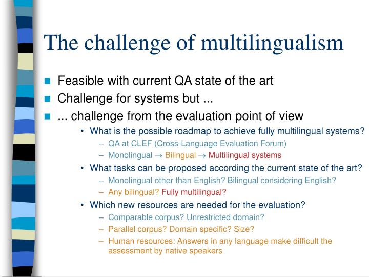 The challenge of multilingualism