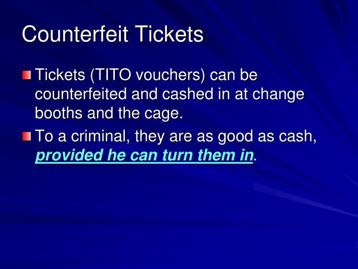 Counterfeit Tickets