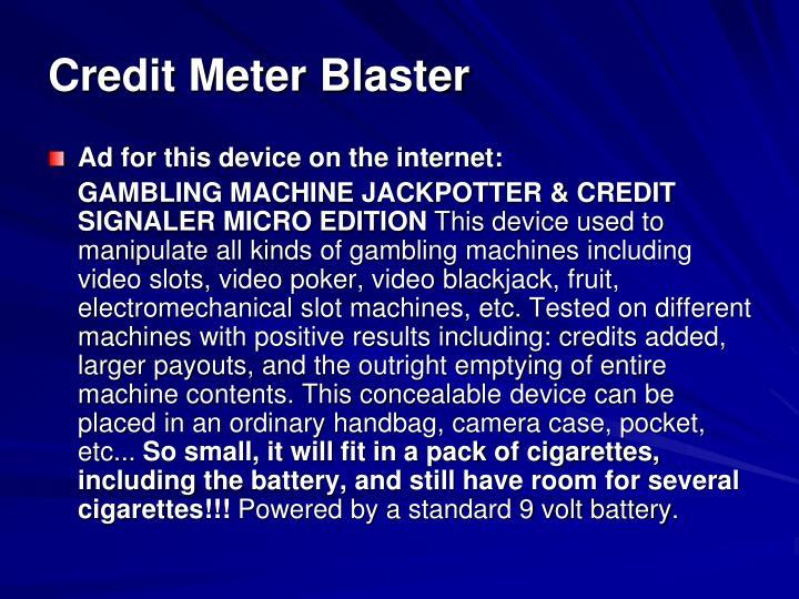 Credit Meter Blaster