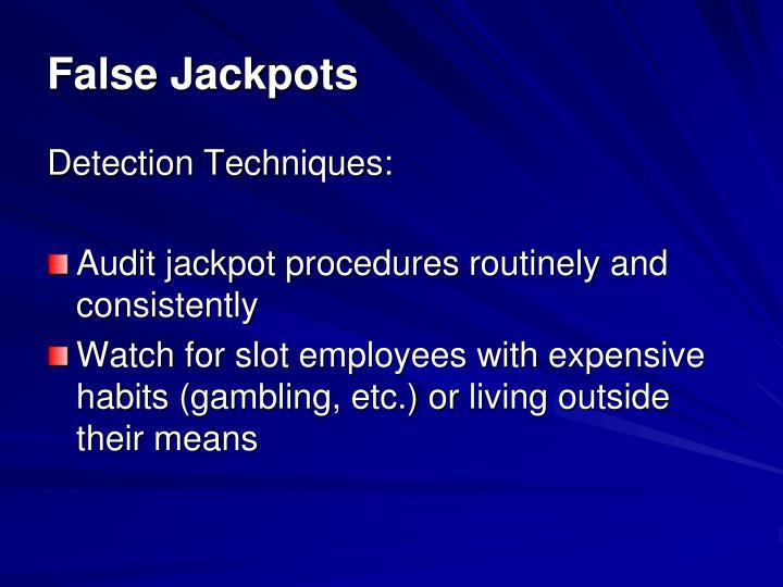 False Jackpots