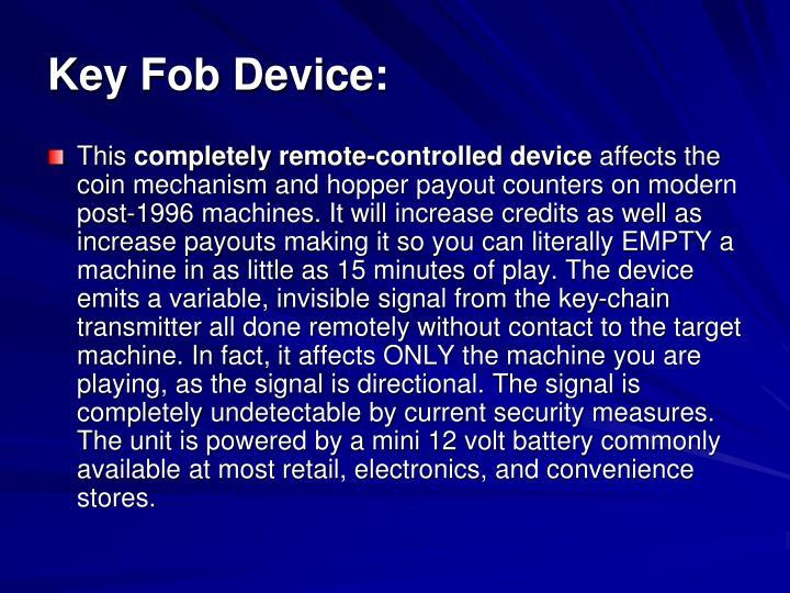 Key Fob Device: